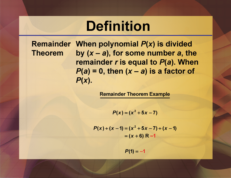 Remainder Theorem, Definition, Proof, and Examples